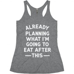 Already Can't Wait to Eat Funny Workout Tank
