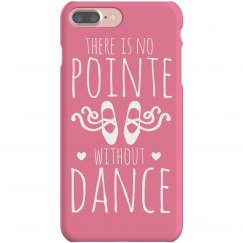No Pointe Without Dance Case