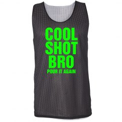 Cool Shot Bro Pinnie