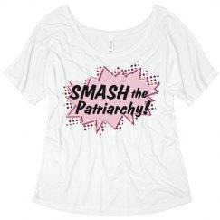 Smash the Patriarchy!