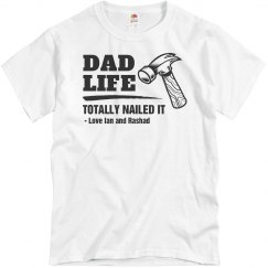 Dad Life Nailed It Custom Shirt