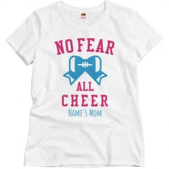 No Fear, All Cheer Mom