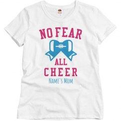 No Fear, All Cheer Mom