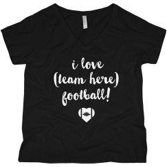 I Love Custom Team Football Mom