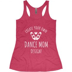 Trendy Dance Mom Design