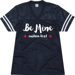 Be Mine Custom Cutest Valentine's Day Jersey