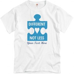 Different but Not Less Custom Autism Awareness