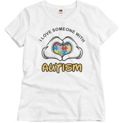 I Love Someone With Autism Mom