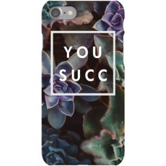 You Succ Cactus Pun Succulent Case