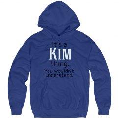 Its a Kim thing