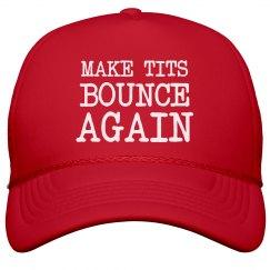Make Tits Bounce Again