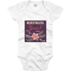 She Persisted Infant Onesie