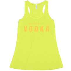 You Had Me At Vodka