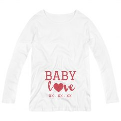 Custom Due Date Valentine's Maternity