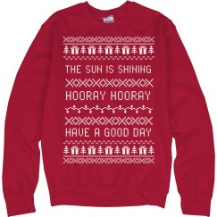 Sun Is Shining Hooray Xmas Sweater