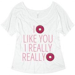 I Donut Like You