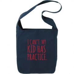 My Kid Has Practice