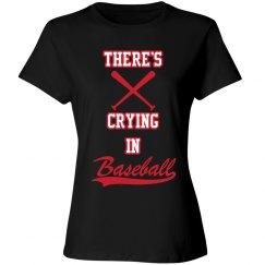 Baseball Mom - No Crying