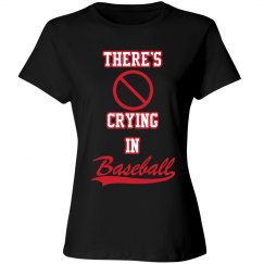 Baseball Mom - No Crying