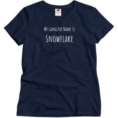 My Gangster Name Is Snowflake