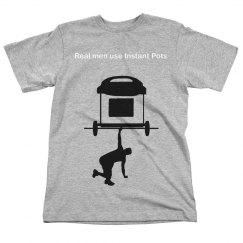 Real Men~ Instant Pot
