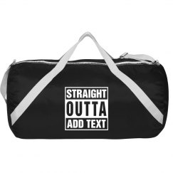 Straight outta sports roll bag
