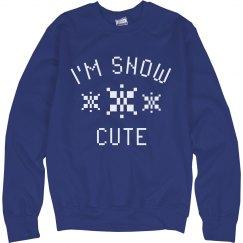 I'm Just Snow Cute