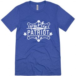 Party Like A Patriot Tee