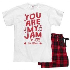 You Are My Jam Family Custom Valentine's PJs