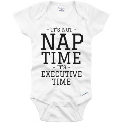 Baby Needs Executive Time