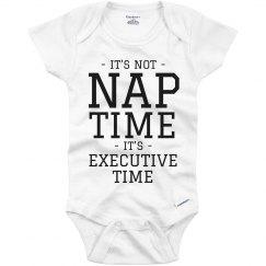 Baby Needs Executive Time