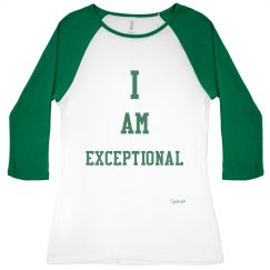 I AM EXCEPTIONAL