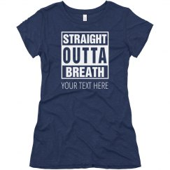 Straight Outta Breath Band Tee
