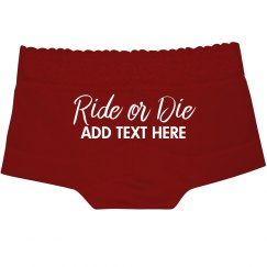 Custom Text Ride Or Die