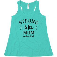Custom Strong Like Mom Youth Tank