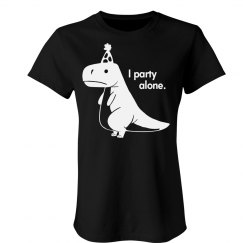 Introvert Saurus Party for One