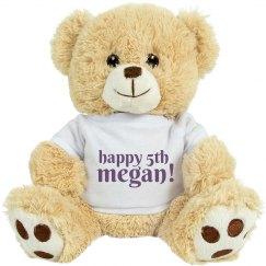 Happy 5th Megan Bear