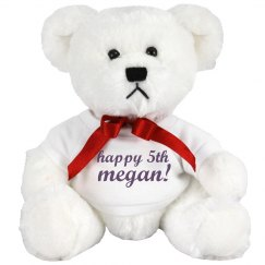 Happy 5th Megan Bear