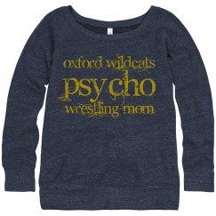 Psycho Wrestling Mom - Oxford Wildcats