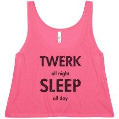 Twerk All Night