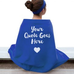 Custom Quote/Message On Blanket