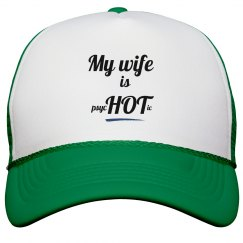Wife is psycHOTic Hat green