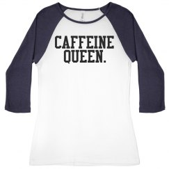 CAFFEINE QUEEN.