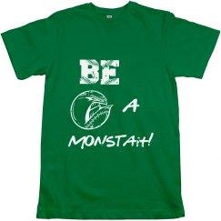 Be a Monstah!