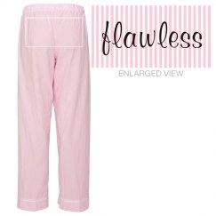 Flawless Pyjama Pants