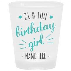 21st Birthday Girl Custom Shot Glass