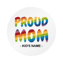 Proud Mom Gay Pride Button