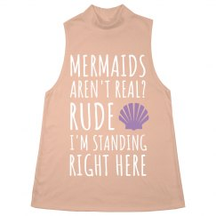 Mermaids Aren't Real? Rude