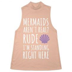 Mermaids Aren't Real? Rude