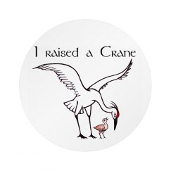 I raised a Crane - button
